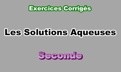 Exercices Corrigés de Solutions Aqueuses Seconde PDF
