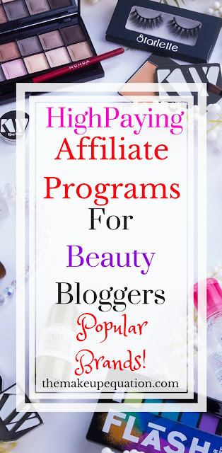 A long list of high paying beauty affiliate programs for beauty bloggers. #beauty #beautyblogger #blogger #affiliate #affiliatemarketing