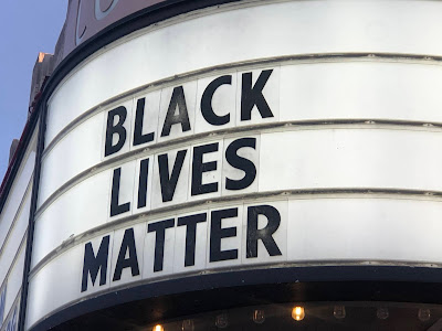 "Movie Marquee: ""Black Lives Matter"""