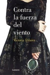 Reseña: Contra la fuerza del viento, de Victoria Álvarez (Dreaming Spires #2)