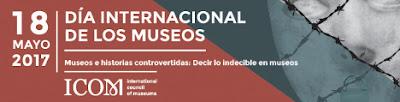 dia de los museos icom 18 mayo actividades museos