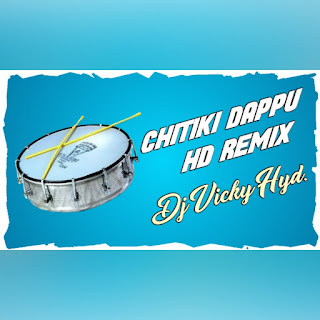 Chitiki Dappu Remix Dj Vicky [NEWDJSWORLD.IN]