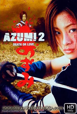 Azumi 2 [1080p] [Japones Subtitulado] [MEGA]