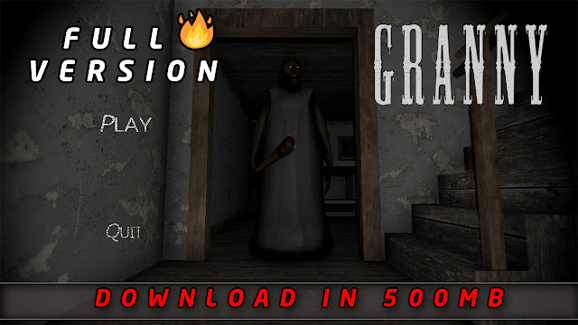How To Download Granny Pc Latest Horror Game Full Version