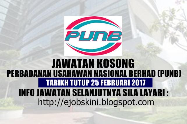 Jawatan Kosong Perbadanan Usahawan Nasional Bhd (PUNB) Februari 2017