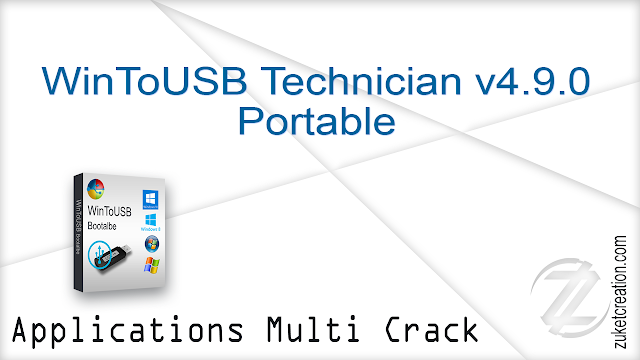 WinToUSB Technician v4.9.0 Portable    |  15 MB