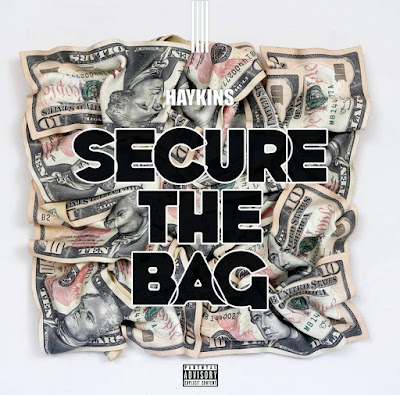 Haykins - Secure The Bag