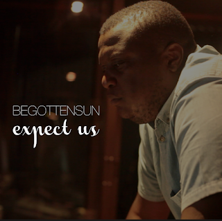 [feature] Begotten Sun - Expect Us
