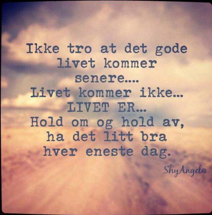 sitater om livet Sitater om livet 2 ~ Sitater og Ordtak sitater om livet
