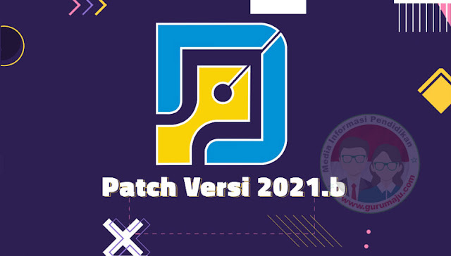 Download Patch Aplikasi Dapodik 2021.b