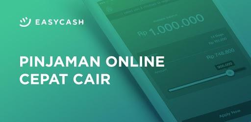 Pinjam Uang: Rp200 Ribu - Rp 10 JT di Easycash Aplikasi Pinjaman Online Cepat Cair