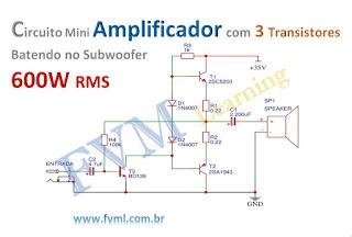 Circuito Mini Amplificador com 3 Transistores Batendo no SUB 600W RMS + PCI