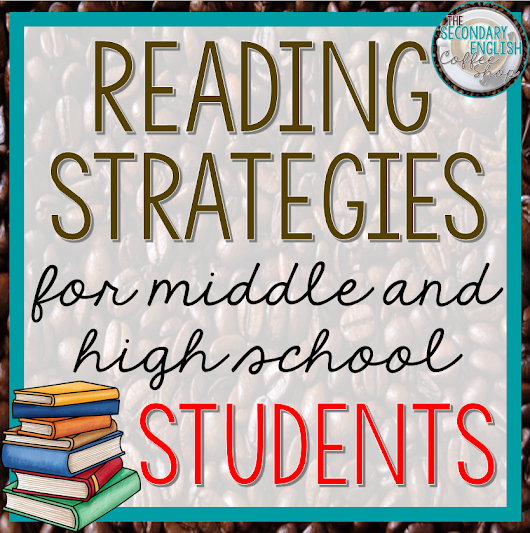Reading Strategies for Middle and High School Students