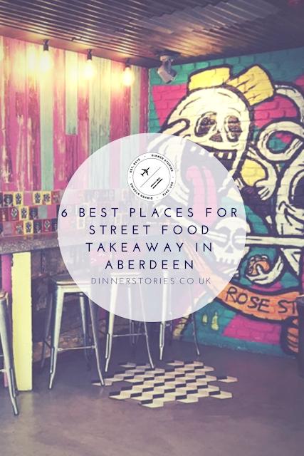 6 Best Street Food Takeaway Places in Aberdeen