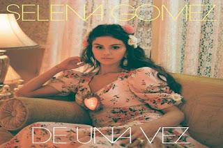 Lirik Lagu Selena Gomez De Una Vez dan Terjemahan