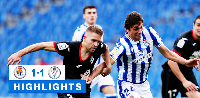 Real Sociedad vs SD Eibar – Highlights