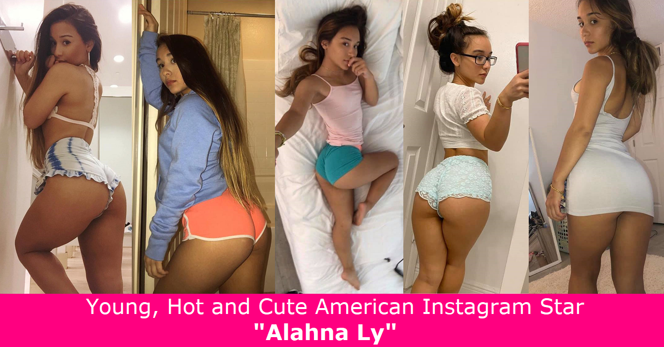 """Young, Hot and Cute American Instagram Star """"Alahna Ly""""."""