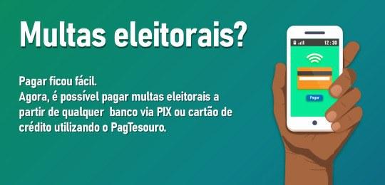 Multas eleitorais agora podem ser pagas com PIX e cartão