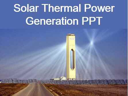 Solar Thermal Power Generation PPT