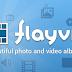 تطبيق مجانى للاندرويد لتنظيم الصور ومقاطع الفيديو وعرضها فى البومات مميزة وعرض الشرائح flayvr-photo gallery 3.4.5.4 apk