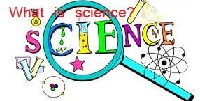 அறிவியல் என்பது என்ன? What is Science?