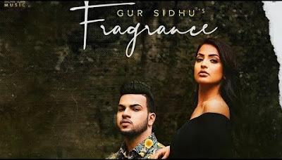 Fragrance Lyrics - Gur Sidhu
