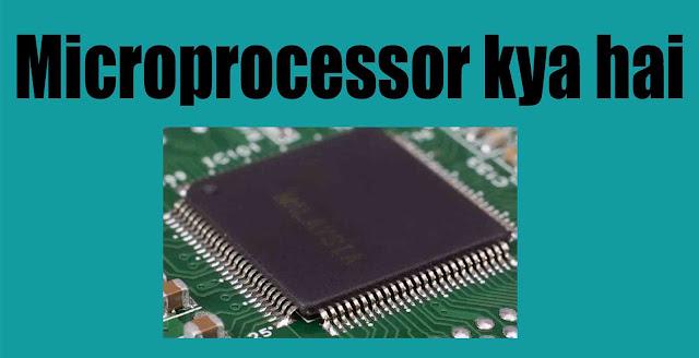 Microprocessor kya hai
