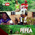 New Video | Rhymes B - Fefea  | Mp4 Download