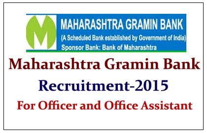 Maharashtra Gramin Bank Recruitment 2015