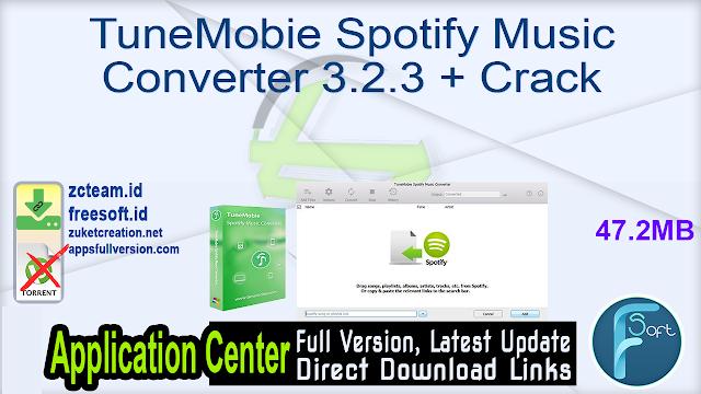 TuneMobie Spotify Music Converter 3.2.3 + Crack_ ZcTeam.id