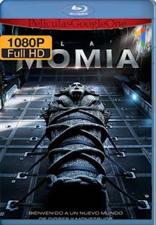 La Momia (2017) [1080p BRrip] [Latino-Inglés] [GoogleDrive]