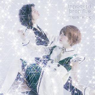 TRUSTRICK – innocent promise Lyrics (Opening Shounen Maid)