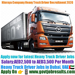 Hinraya Company Heavy Truck Driver Recruitment 2020-21