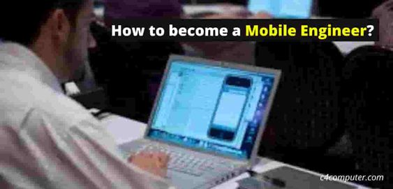 How to become a Mobile Phone Engineer