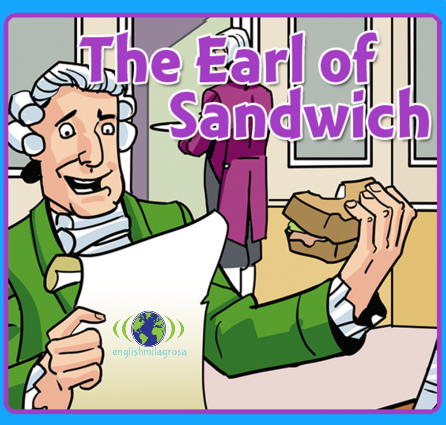 http://englishmilagrosa.blogspot.com.es/2017/02/the-earl-of-sandwich-story-3rd-grade.html