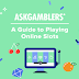 A Beginner's Guide to Playing Slots at Online Casinos #infographic