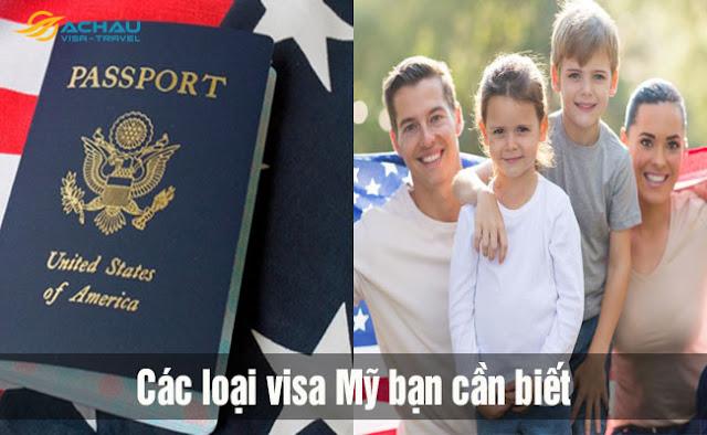 Các loại visa Mỹ cần biết khi muốn nhập cư vào Mỹ
