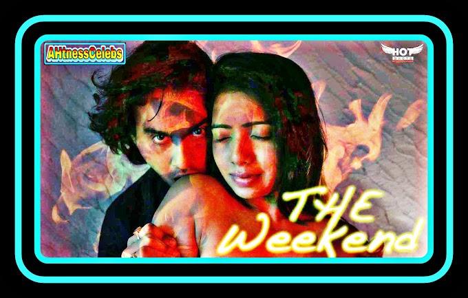 The Weekend (2020) - HotShots Originals Hindi Short Film