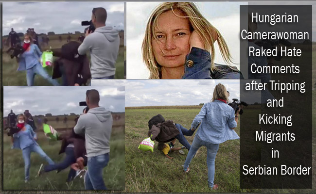 Hungarian Camerawoman Raked Hate Comments after Tripping and Kicking Migrants in Serbian Border