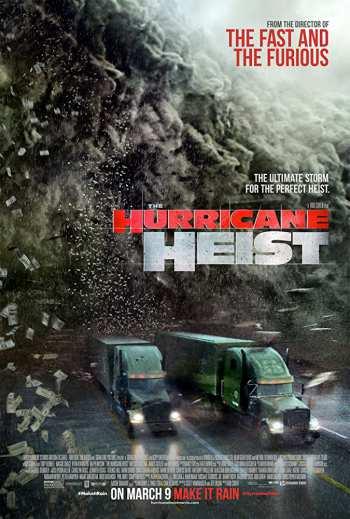 The Hurricane Heist 2018 Hindi Dual Audio 480p BluRay Esubs 300MB watch Online Download Full Movie 9xmovies word4ufree moviescounter bolly4u 300mb movie