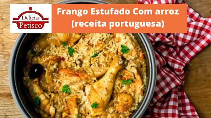 Frango Estufado Com arroz (receita portuguesa)