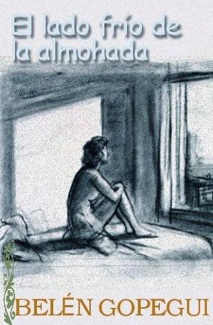 El Lado Frío De La Almohada – Belen Gopegui