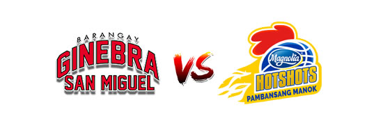 Barangay Ginebra San Miguel vs Magnolia Hotshots  - 5:15pm