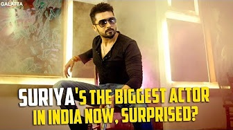 Suriya's the Biggest Actor in India Now, Surprised?