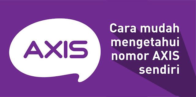 Cara mudah mengetahui nomor AXIS sendiri