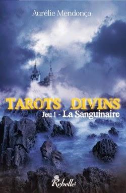 http://lesreinesdelanuit.blogspot.fr/2014/04/tarots-divins-tome-1-la-sanguinaire-de.html