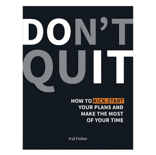 Don't Quit: How to Kick-Start Your Plans and Make the Most of Your Time ebook PDF-EPUB-AWZ3-PRC-MOBI