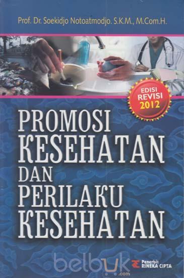 Pengertian Pendidikan Kesehatan Menurut Notoatmodjo, 2012