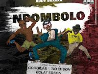 Addy Buxexa ft. Godgilas,Tio Edson,Eclat Edson - Ndombolo | Download
