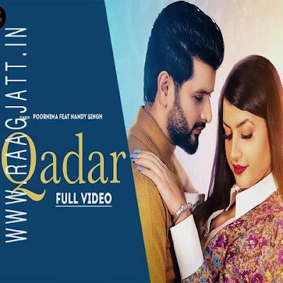 Qadar by Poornima Sukant Ft Nandy Singh lyrics